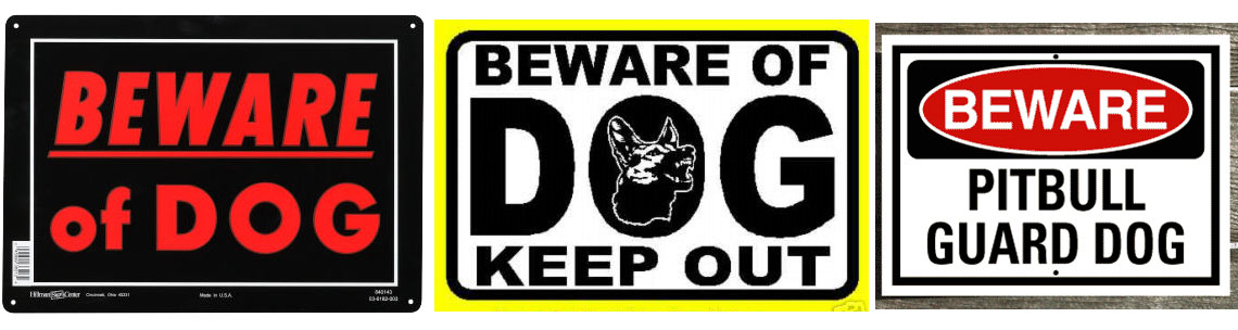 Beware Of Dog Signs Gallery Of Dog Signs The Art Found In Beware